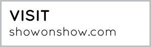 Visit www.showonshow.com