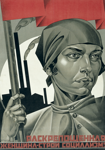 Adolf Strakhov, Emancipated Woman Build Socialism! 1926.  Purchased 2016. The David King Collection at Tate.